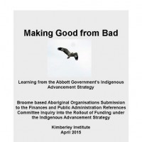 Making Good From Bad (2015): The Indigenous Advancement Strategy (IAS)
